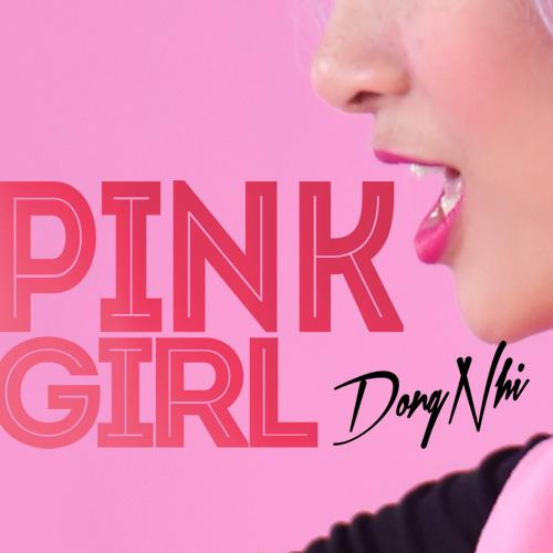 Pink girl - Dong Nhi