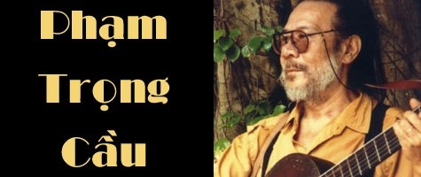 有名な作曲家ファム・チョン・カウ(Pham Trong Cau)の曲