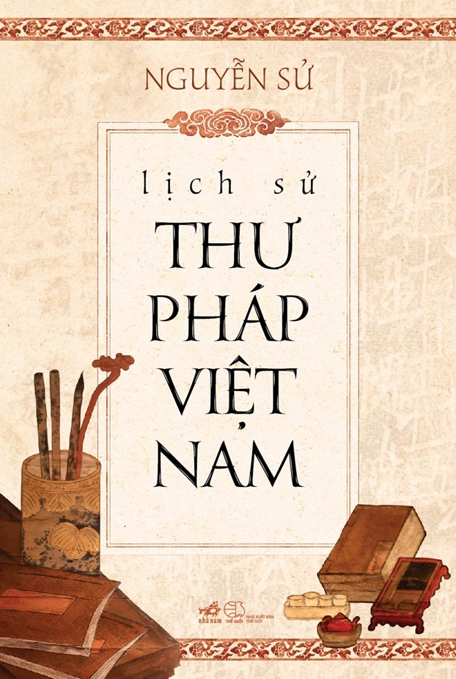 New book tells history of Vietnamese calligraphy