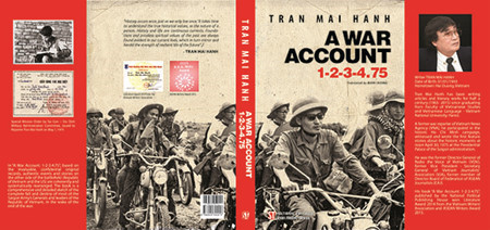 "Journalist-writer Tran Mai Hanh's historical-documentary novel ""A War Account 1-2-3-4.75"""